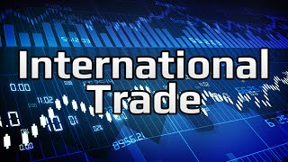 Gains from Trade - International Trade (2/3)   Principles of Macroeconomics