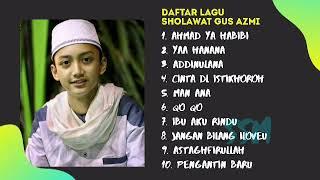 Download Mp3 Kumpulan Lagu Sholawat Gus Azmi Terbaik | Full Album