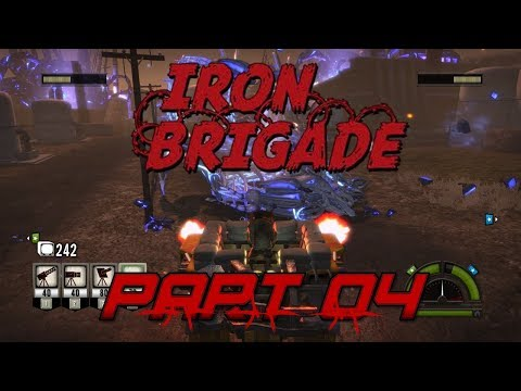 Join The Mobile Trench Brigade! Iron Brigade (Part 04)
