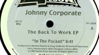 Johnny Corporate - In The Pocket