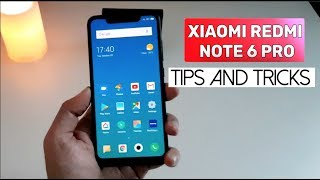 Redmi Note 6 Pro Tips and Hidden Features!