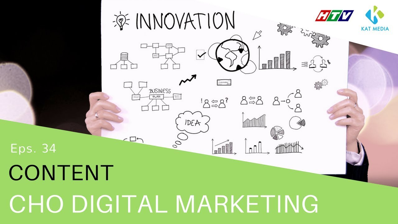 [CĐKD] Số 34 – Content cho Digital Marketing