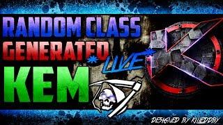 *LIVE* RANDOM CLASS GENERATOR KEM ? #1