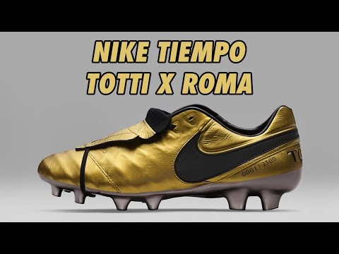 big sale 47eda 04500 Nike Tiempo Totti X Roma Limited Edition Released - YouTube