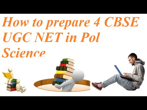 Tutoial on how to prepare for UGC-NET Exam in Political Science