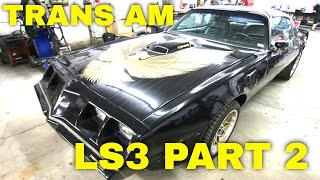 1979 Pontiac Firebird Trans Am LS Engine Swap and Suspension at V8 Speed and Resto Shop Part 2