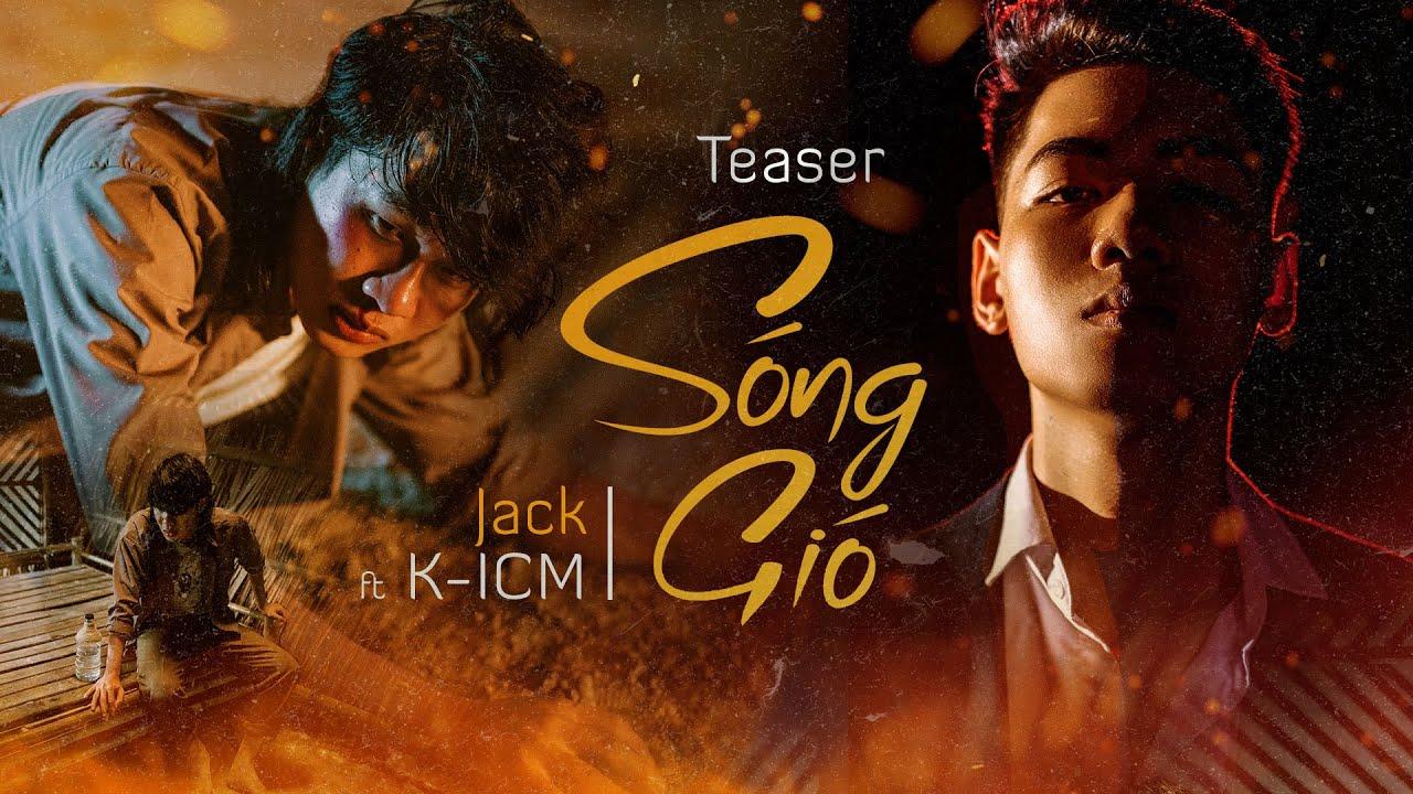 SÓNG GIÓ | K-ICM x JACK | OFFICIAL TEASER - YouTube