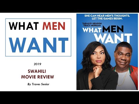 Ifahamu Movie Ya WHAT MEN WANT ya mwaka huu 2019