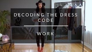 Decoding The Dress Code: Work