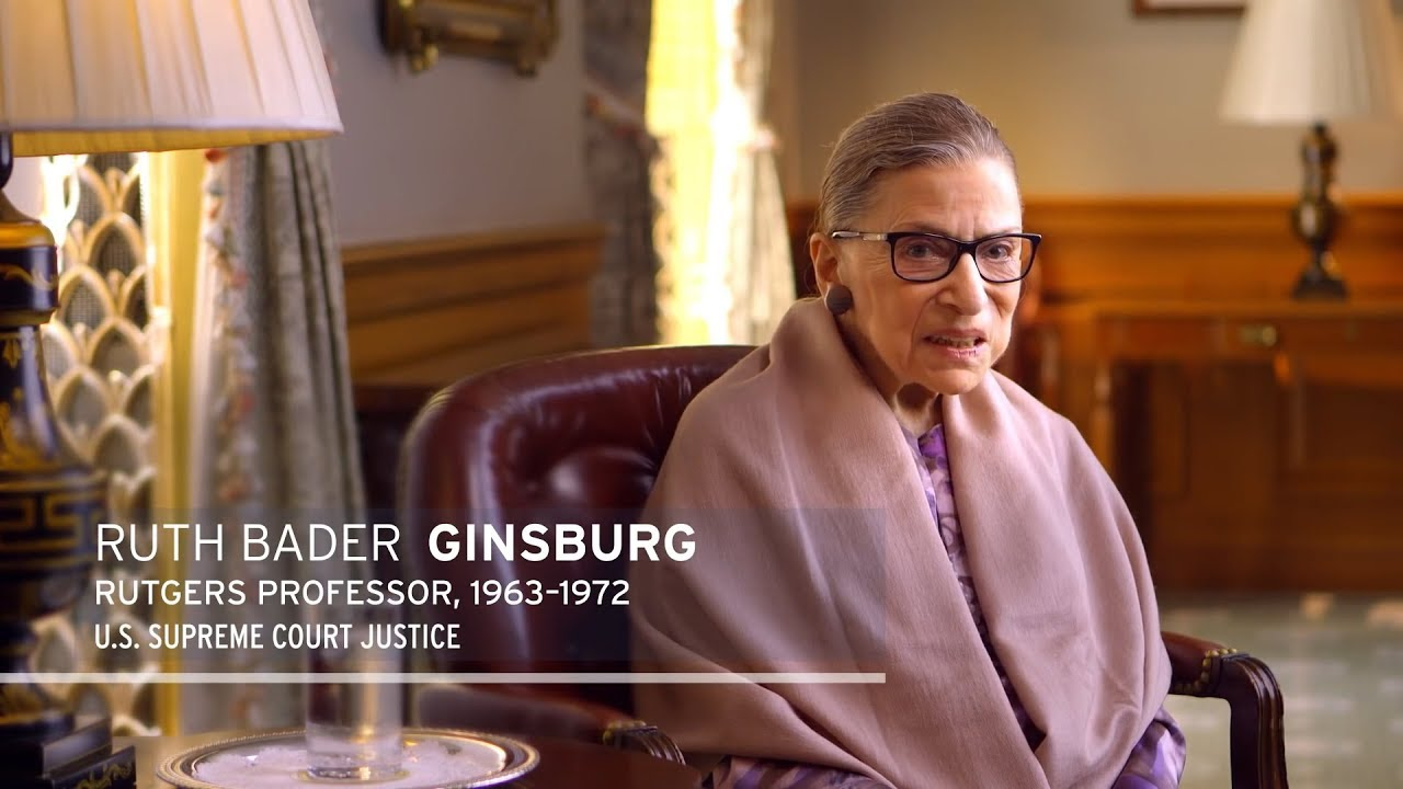 Ruth Bader Ginsburg: The Former Rutgers Law Professor Led