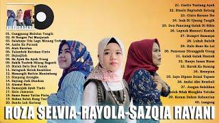 ROZA SELVIA, RAYOLA, SAZQIA RAYANI - LAGU MELAYU PALING NGEHITS 2021 POPULER