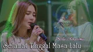 Gambar cover Nella Kharisma - Selamat Tinggal Masa Lalu       Official Video