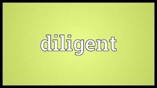 Diligent Meaning thumbnail