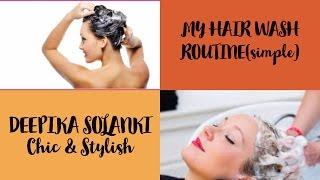 MY SIMPLE HAIR WASH ROUTINE || Deepika Solanki