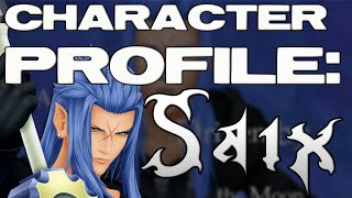 Kingdom Hearts Character Profile: SAIX (Pre-Kingdom Hearts 3)