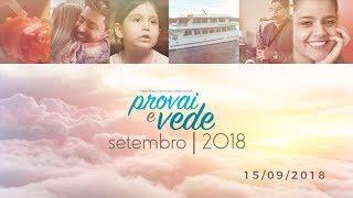 PROVAI E VEDE - 15 DE SETEMBRO 2018 | IASD