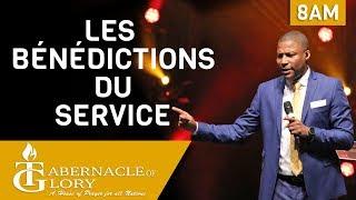 Pasteur Grégory Toussaint | Les Bénédictions du Service | Tabernacle de Gloire | 8 am