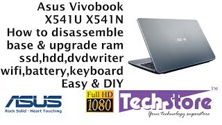 Asus Vivobook X541UA X541NA : How to Disassemble base & upgrade ram ssd motherboard keyboard wifi
