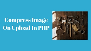 How To Optimize Image On Upload In PHP