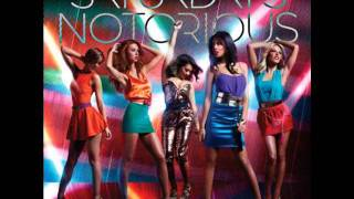 The Saturdays - Notorious (Feat. Chipmunk)