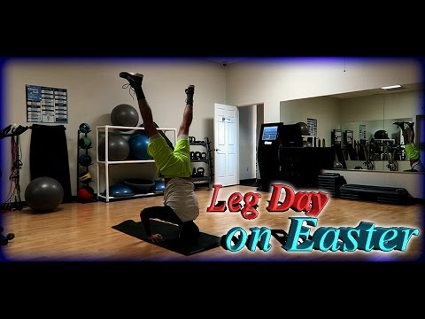 WorkOut Session #2 : INTENSE LEG WORKOUT ON EASTER!!