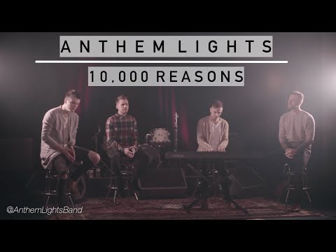 10,000 Reasons  | Anthem Lights