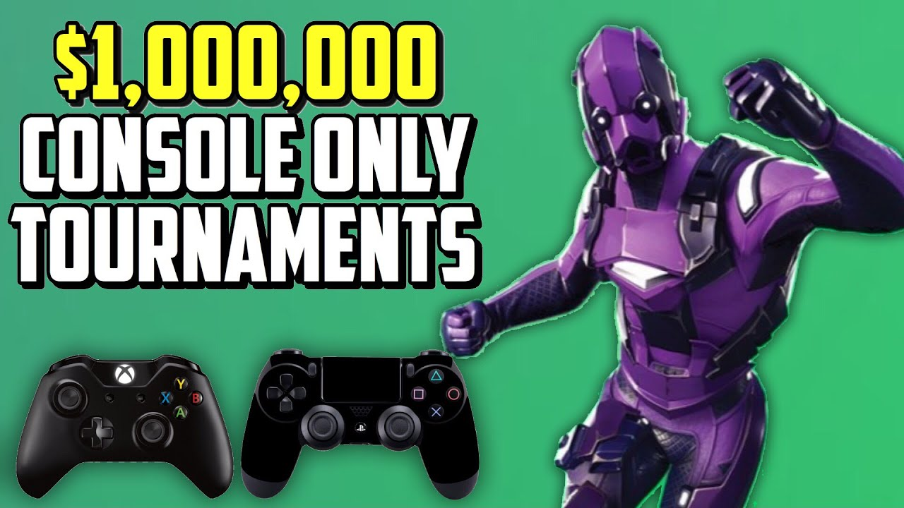 $1,000,000 Console Fortnite Tournaments are HERE! (PS4/Xbox One Cash Cups)