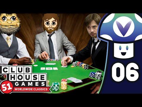 [Vinesauce] Vinny & Friends – Clubhouse Games: 51 Worldwide Classics (PART 6)