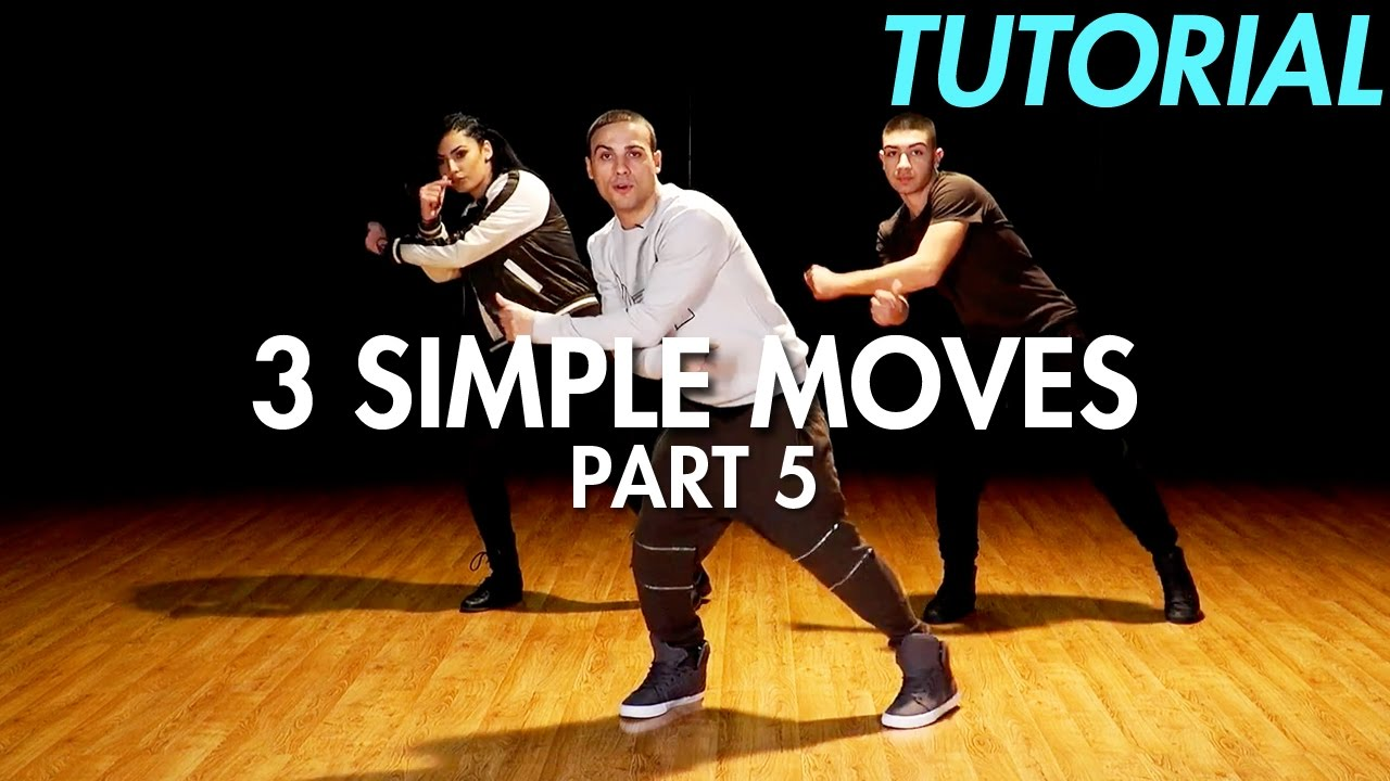 3 simple dance moves for beginners part 5 hip hop dance moves tutorial mihran kirakosian youtube