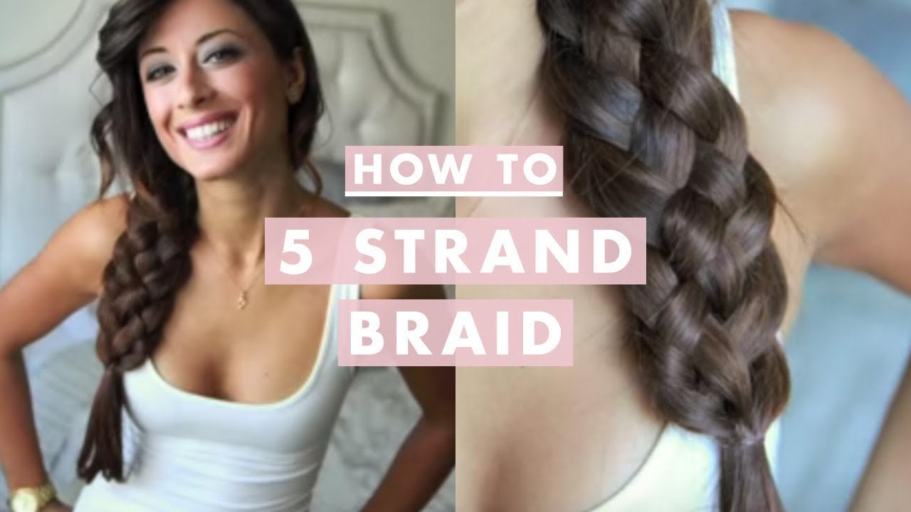 Hairstyles Braids On The Side: How To: Five (5) Strand Braid