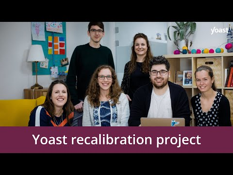 The story of the Yoast recalibration project