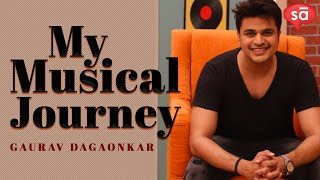Musical journey of singer and composer, Gaurav Dagaonkar