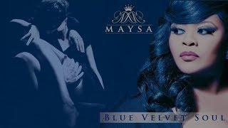 Maysa - Sophisticated Lover [Blue Velvet Soul 2013]