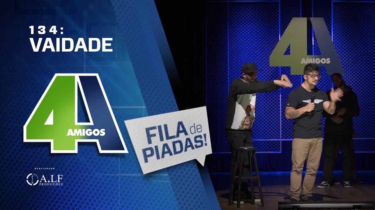 FILA DE PIADAS - VAIDADE - #134