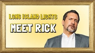 Long Island Lights - Rick