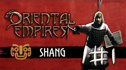 Let's Play Oriental Empires - Shang