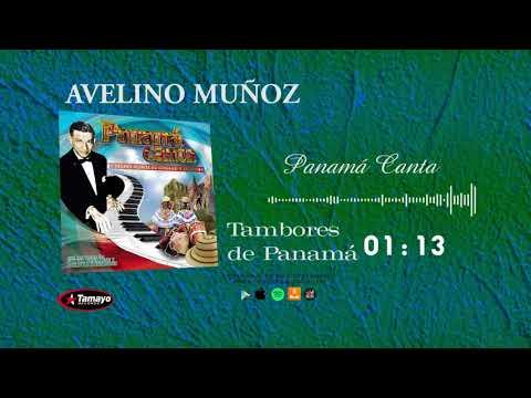 Tambores de Panamá - Panamá Canta con Avelino Muñoz - Discos Tamayo