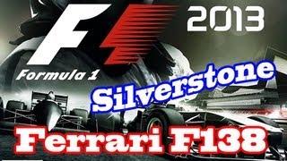 F1 2013 - Ferrari F138 Circuito de Silverstone - Gameplay