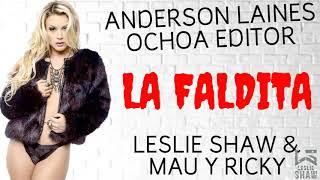 Faldita (Letra) - Leslie Shaw y Mau y Ricky