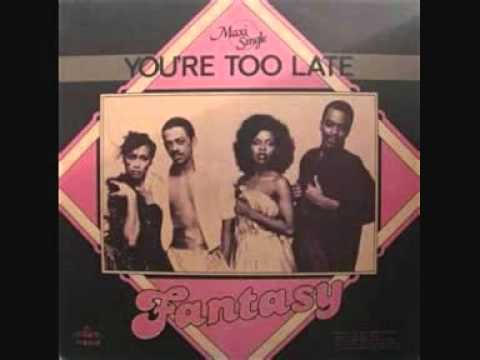 """Fantasy  -  You're Too Late ( 12"""" Extended )"""