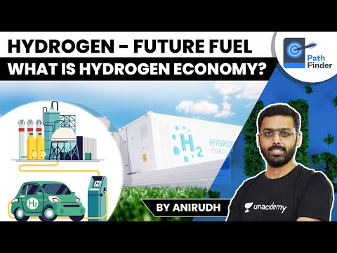 What is Hydrogen and Hydrogen Economy?   What is Hydrogen Energy Mission of India?   Know Details