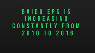 Baidu EPS Is Increasing Constantly from 2010 to 2016.
