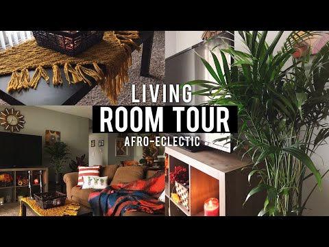 LIVING ROOM TOUR | Afro-Eclectic, Earthy & Super Affordable!