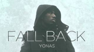 Yonas - Fall back Official Song + Download Link