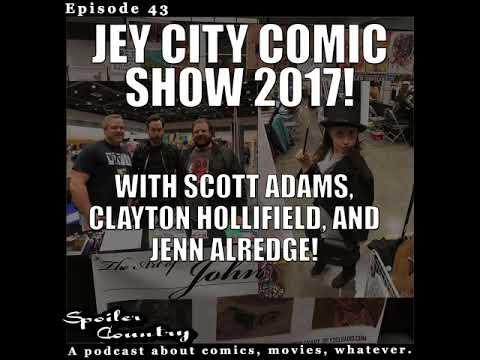 Jet City Comic Con 2017 with Scott Adams, Clayton Hollifield and Jenn Alredge!
