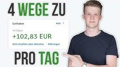 TOP 4 Wege zu 100€ PRO TAG als Anfänger 🚀 (Ohne Vorwissen/Startkapital)