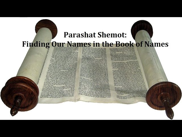 Jerusalem Lights Parashat Shemot 5781: Finding Our Names in the Book of Names