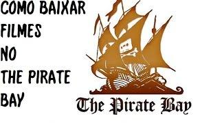 Tutorial: Como baixar filmes via torrent do site The Pirate Bay (TPB), utilizando o uTorrent