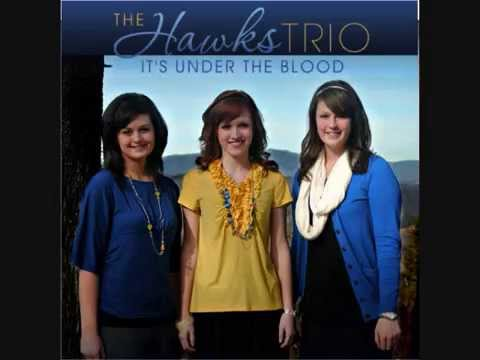 The Hawks Trio ♪♫ To Rescue a Sinner Like Me