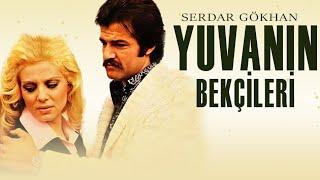 Yuvanın Bekçileri (1977) - Müşerref Tezcan \u0026 Serdar Gökhan